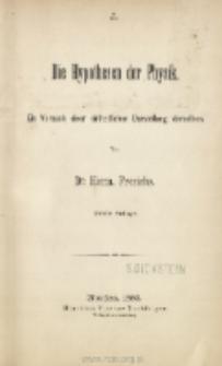 Die Hypothesen der Physik : ein Versuch einer einheitlichen Darstellung derselben