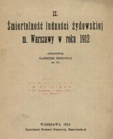 Śmiertelność ludności żydowskiej m. Warszawy w roku 1912