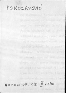 Kartoteka Słownika języka polskiego XVII i 1. połowy XVIII wieku; Porozkrywać - Porządny