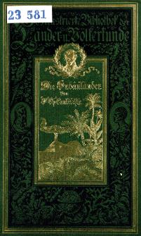 Die Sudânländer nach dem gegenwärtigen Stande der Kenntnis : mit 59 in den Text gedruckten Holzschnitten, 12 Tonbittern, zwei Lichtdrucker und einer Karte