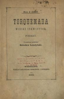 Torquemada, wielki inkwizytor : poemat