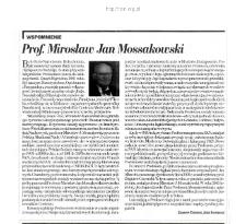 Wspomnienie. Profesor Mirosław Jan Mossakowski