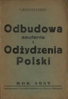 Odbudowa zaufania i odżydzenie Polski