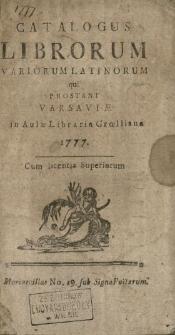 Catalogus Librorum Variorum Latinorum qui Prostant Varsaviæ in Aulæ Libraria Grœlliana 1777. ... : Mariaeuillae No. 19. sub Signo Poëtarum