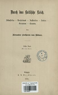Durch das Britische Reich : Südafrika, Neuseeland, Australien, Indien, Oceanien, Canada. Bd. 1