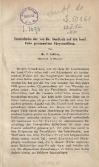 Verzeichniss der von Dr. Gundlach auf der Insel Cuba gesammelten Chrysomelinen