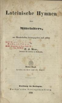 Lateinische Hymnen des Mittelalters. Bd. 1, Lieder an Gott und die Engel