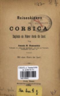Reiseskizzen aus Corsica : Zugleich ein Führer durch die Insel