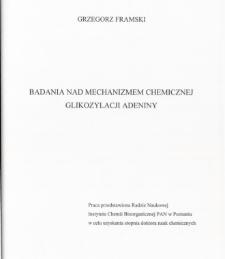 Badania nad mechanizmem chemicznej glikozylach adeniny