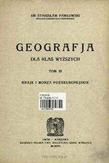 Geografja dla klas wyższych. T. 3, Kraje i morza pozaeuropejskie