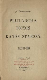 """Plutarcha Focyon i Katon Starszy : (odbitka z """"Warty"""")"""