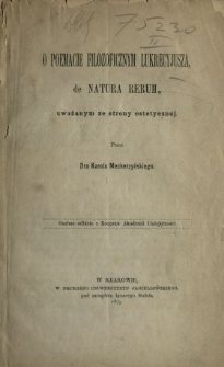 """O poemacie filozoficznym Lukrecyjusza """"De Natura Rerum"""", uważanym ze strony estetycznej"""