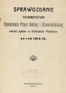 Sprawozdanie Towarzystwa Popierania Pracy Rolnej i Rzemieślniczej wśród Żydów w Królestwie Polskim za Rok 1914/[19]15