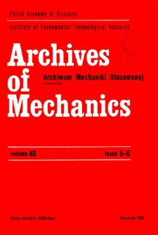 Archives of Mechanics Vol. 40 nr 5-6 (1988)