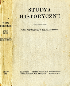 Studya historyczne wydane ku czci Prof. Wincentego Zakrzewskiego