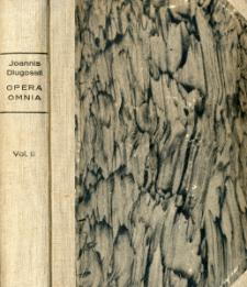 Joannis Dlugossii Senioris Canonici Cracoviensis Opera omnia. Vol. 9, T. 3 / Liber beneficiorum dioecesis cracoviensis nunc primum e codice autographo editus