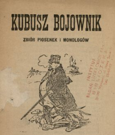 Kubusz Bojownik : zbiór piosenek i monologów