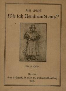 Wie sah Rembrandt aus?