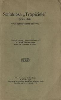 """Sofoklesa """"Tropiciele"""" (Ichneutai) : nowo odkryty dramat satyrowy"""