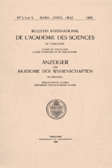 Bulletin International de L'Académie des Science de Cracovie : Classe de Philologie : Classe d'Histoire et de Philosophie.