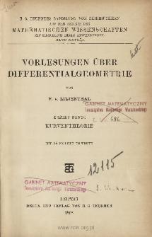 Vorlesungen über Differentialgeometrie. Bd. 1, Kurventheorie