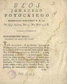 Głos Jgnacego Potockiego Marszałka Wielkiego W.X.Lit. Na Sessyi Seymowey Dnia 3. Mca Maia 1791 R.