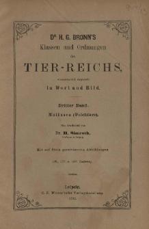 Die Klassen und Ordnungen des Thier-Reichs, wissenschaftlich dargestellt in Wort und Bild : 3 Band, 136. 137. 138. Lieferung : Mollusca (Weichtiere)