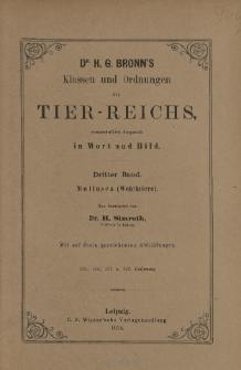 Die Klassen und Ordnungen des Thier-Reichs, wissenschaftlich dargestellt in Wort und Bild : 3 Band, 139. 140. 141. 142. Lieferung : Mollusca (Weichtiere)