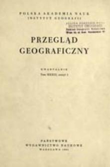 Przegląd Geograficzny T. 33 z. 1 (1961)