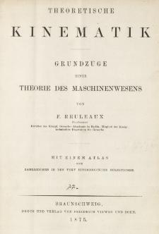 Theoretische Kinematik : Grundzüge einer Theorie des Maschinenwesens