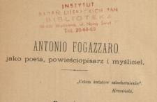 Antonio Fogazzaro jako poeta, powieściopisarz i myśliciel