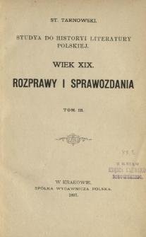 Studya do historyi literatury polskiej : wiek XIX : rozprawy i sprawozdania. T. 3