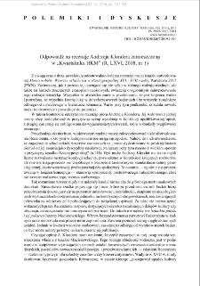 """Odpowiedź na recenzję Andrzeja Klondera zamieszczoną w """"Kwartalniku HKM"""" (R. LXVI, 2018, nr 1)"""