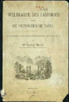 Weltkarte des Castorius : genannt die Peutinger'sche Tafel