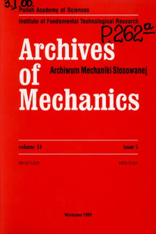 Archives of Mechanics Vol. 51 nr 5 (1999)