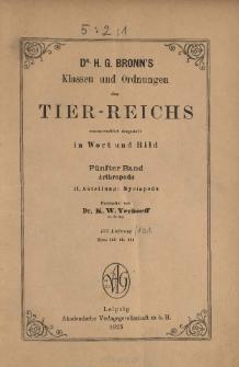 Die Klassen und Ordnungen des Thier-Reichs, wissenschaftlich dargestellt in Wort und Bild : 5 Band, 2 Abteilung, 100. 101. Lieferung : Arthropoda: Myriapoda