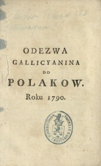 Odezwa Gallicyanina Do Polakow Roku 1790