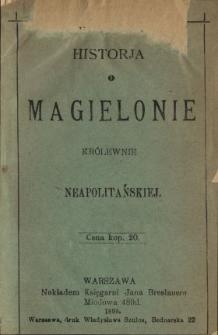 Historja o Magielonie królewnie neapolitańskiej.