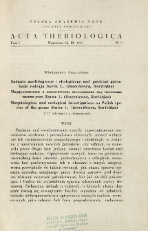 Badania morfologiczne i ekologiczne nad polskimi gatunkami rodzaju Sorex L. (Insectivora, Soricidae)