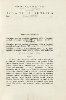 Nyctalus noctula noctula (SCHREBER, 1774) i Nyctalus noctula princeps OGNEV, 1923 w Europie środkowej i wschodniej. ; Nyctalus noctula noctula (Schreber, 1774) i Nyctalus noctula princeps Ognev, 1923 v srednej i vostočnoj Evrope. ; Nyctalus noctula noctula (SCHREBER, 1774) i Nyctalus noctula princeps OGNEV, 1923 in Mittel- und Ostereuropa.