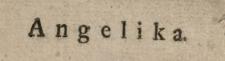 Angelika : historya ciekawa dawnych czasów.