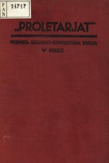 Proletarjat : pierwsza socjalno-rewolucyjna partja w Polsce