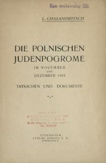 Die polnischen Judenpogrome im November und Dezember 1918 : Tatsachen und Dokumente