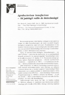 Agrobacterium tumefaciens - Od patologii roślin do biotechnologii