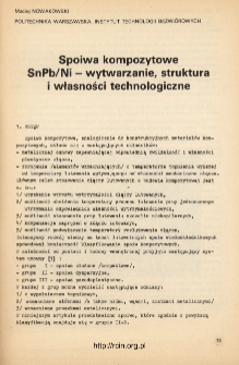 Spoiwa kompozytowe SnPb/Ni - wytwarzanie, struktura i własności technologiczne