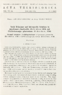 Social behaviour and interspecific relations in Apodemus flavicollis (Melchior, 1834) and Clethrionomys glareolus (Schreber, 1780); Stosunki wewnątrz- i międzygatunkowe u Apodemus flavicollis (Melchior, 1834) i Clethrionomys glareolus (Schreber, 1780)