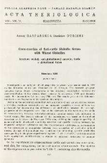 Bisoniana XIII. Cross-reaction of anti-cattle globulin serum with wisent globulins; Bisoniana XIII. Krzyżowe reakcje antyglobulinowej surowicy bydła z globulinami żubra
