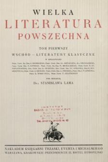 Wielka literatura powszechna. T. 1, Wschód - literatury klasyczne