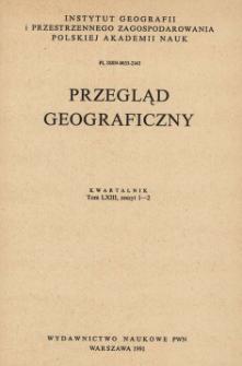 Przegląd Geograficzny T. 63 z. 1-2 (1991)
