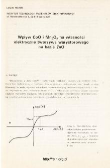 Wpływ CoO i Mn2O3 na własności elektryczne tworzywa warystorowego na bazie ZnO = Influence of Coa and Mn2O3 on electrical properties of metal oxide varistors